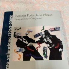 Libros antiguos: LA MEMORIA FOTOGRÁFICA PATIO DE LA INFANTA REALISMO VALENCIANO 1963 2009. Lote 263079250