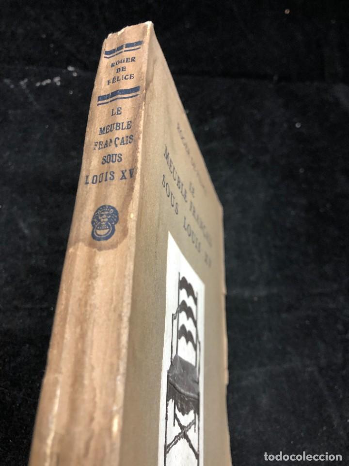 Libros antiguos: Le meuble français sous Louis XV Roger de FELICE. HACHETTE, 1926 ilustrado. En francés. - Foto 2 - 264313736