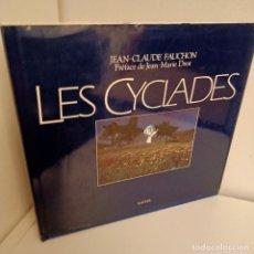 Libros antiguos: LES CICLADES, JEAN CLAUDE FAUCHON, FOTOGRAFIA / PHOTOGRAPHY, HATIER, 1987. Lote 269100223