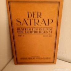 Libros antiguos: REVISTA DER SATRAP, BLÄTTER FÜR FREUNDE DER LICHTBILDKUNST, HEFT.4, APRIL 1925, FOTOGRAFIA. Lote 269111578