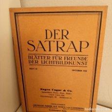 Libros antiguos: REVISTA DER SATRAP, BLÄTTER FÜR FREUNDE DER LICHTBILDKUNST, HEFT.10, OKTOBER 1925, FOTOGRAFIA. Lote 269111753