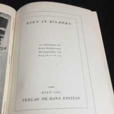 Libros antiguos: WIEN IN BILDERN. DAGOBERT FREY. VIENA EN IMÁGENES. 1928. PROFUSAMENTE ILUSTRADO, TEXTO EN ALEMÁN.. Lote 269459028