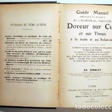 Libros antiguos: BOSQUET - GUIDE MANUEL DE L'OUVRIER OU PRACTICIEN DOREUR SUR CUIR ET SUR TISSUS… - PARIS 1903 - ILUS. Lote 272938308