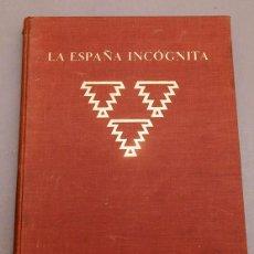 Livres anciens: LA ESPAÑA INCOGNITA - KURT HIELSCHER - 1925. Lote 273292558