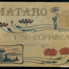 Libros antiguos: NUMULITE L1018 MATARÓ Y SU COMARCA CUADERNO PRIMERO ÁLBUM DE FOTOGRAFÍAS MAURI LLAVANERES ARGENTONA. Lote 284210758