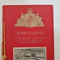 Libros antiguos: BARCELONA ANUARIO ILUSTRADO 1925, FOTOGRAFIAS Y PUBLICIDAD, (ORIGINAL DE LA EPOCA). Lote 295824658