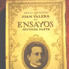 Libros antiguos: OBRAS ESCOGIDAS DE JUAN VALERA - ENSAYOS SEGUNDA PARTE. BIBLIOTECA NUEVA, MADRID 1928.. Lote 26572069