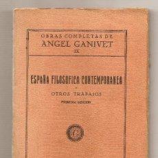 Libros antiguos: ESPAÑA FILOSÓFICA CONTEMPORÁNEA Y OTROS ENSAYOS .- ÁNGEL GANIVET. Lote 9418073