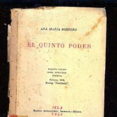 Libros antiguos: EL QUINTO PODER.ANA MARIA BORRERO.ISLA. MAUEL ALTOLAGUIRRE.MEXICO.1945.ENSAYO.62 PAG.1ª EDICION.. Lote 26851188