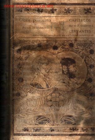 CAPITULOS QUE SE LE OLVIDARON A CERVANTES. ENSAYO DE IMITACIÓN DE UN LIBRO INIMITABLE.1898 (Libros antiguos (hasta 1936), raros y curiosos - Literatura - Ensayo)