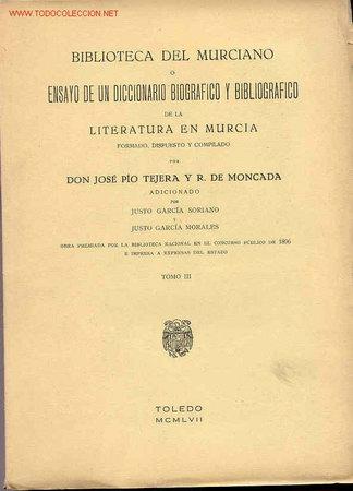 Libros antiguos: BIBLIOTECA DEL MURCIANO O ENSAYO DE UN DICCIONARIO BIOGRÁFICO Y BIBLIOGRÁFICO DE LA LITERATURA EN - Foto 2 - 5694475