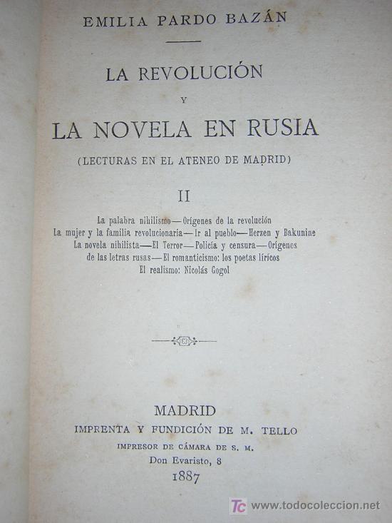 Libros antiguos: 1887 - EMILIA PARDO BAZAN - LA REVOLUCION Y LA NOVELA EN RUSIA - 2 TOMOS - PRIMERA EDICION - Foto 4 - 42012158