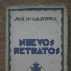 Libros antiguos: NUEVOS RETRATOS. PÉREZ GALDÓS.- LA GENERACIÓN DEL 98.- GÓMEZ DE LA SERNA Y EL VANGUARDISMO.- . Lote 18051997