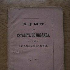 Libros antiguos: EL QUIJOTE Y LA ESTAFETA DE URGANDA, ENSAYO CRÍTICO, POR… TUBINO (FRANCISCO M.). Lote 21972262