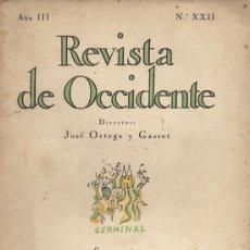 Libros antiguos: REVISTA DE OCCIDENTE AÑO III Nº XXII MADRID ABRIL 1925. ORTEGA Y GASSET. Lote 26951578