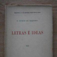 "Libros antiguos: LETRAS E IDEAS. GÓMEZ DE BAQUERO (EDUARDO) ""ANDRENIO"". Lote 17778235"