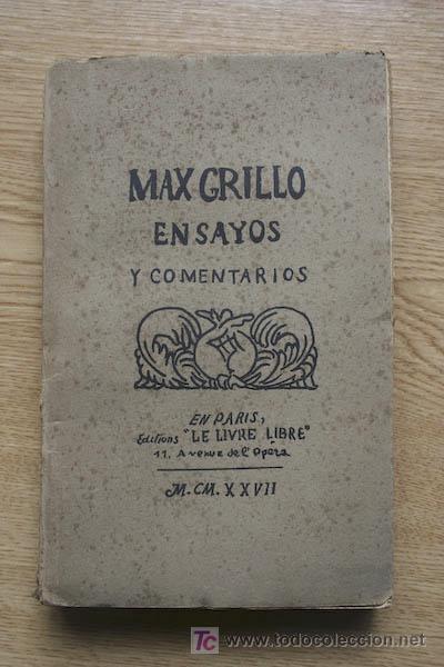 ENSAYOS Y COMENTARIOS. GRILLO (MAX) (Libros antiguos (hasta 1936), raros y curiosos - Literatura - Ensayo)