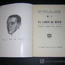 Libros antiguos: RAMON PEREZ DE AYALA - EL LIBRO DE RUTH - PRIMERA EDICION. Lote 20879984