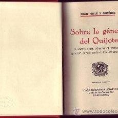 Libros antiguos: SOBRE LA GÉNESIS DEL QUIJOTE. JUAN MILLÉ Y GIMÉNEZ.. Lote 27247283