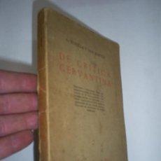 Libros antiguos: DE CRÍTICA CERVANTINA A. BONILLA Y SAN MARTÍN 1917 RM43190. Lote 23767734