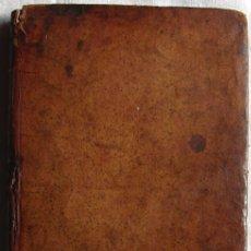 Libros antiguos: ARTE Ó MODO DE CONOCER A LOS HOMBRES Y MUGERES Y MÁXIMAS PARA LA SOCIEDAD CIVIL -1788. Lote 27236595