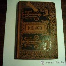 Libros antiguos: OBRAS ESCOGIDAS DE FR. BENITO J. FEIJOO. CON UNA ADVERTENCIA PRELIMINAR. 1884. ILUSTRADO.. Lote 26230003