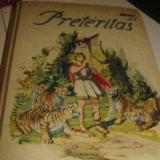 Libros antiguos: PRETERITAS. OBRA DE VARGAS VILA. 1.930. Lote 27444239