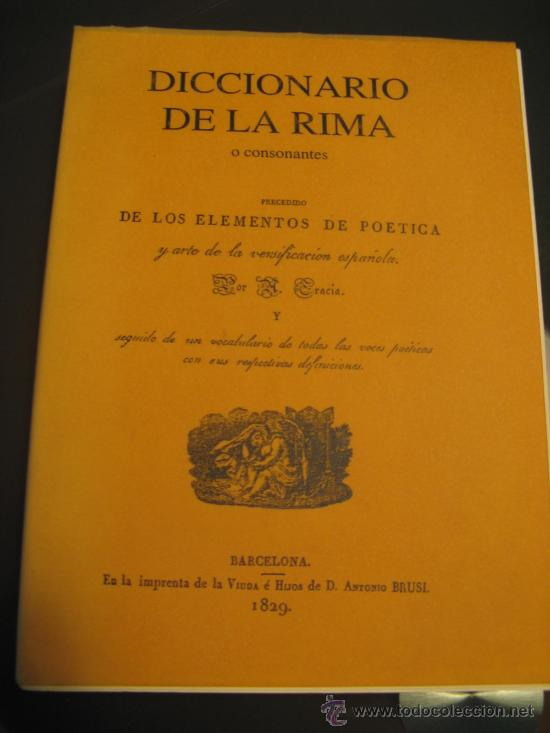 DICCIONARIO DE LA RIMA O CONSONANTES, PRECEDIDO DE LOS ELEMENTOS DE POETICA (Libros antiguos (hasta 1936), raros y curiosos - Literatura - Ensayo)