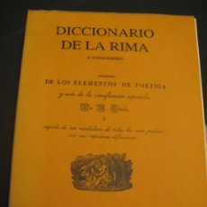 Libros antiguos: DICCIONARIO DE LA RIMA O CONSONANTES, PRECEDIDO DE LOS ELEMENTOS DE POETICA. Lote 26342686