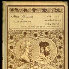 Libros antiguos: 0130 OBRA PÓSTUMA DE JUAN MONTALVO CAPÍTULOS OLVIDADOS DE CERVANTES ENSAYO IMITACIÓN. Lote 24382719