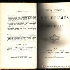 Libros antiguos: LES HOMMES ET LES IDÉES, HENRY HOUSSAYE.. Lote 26673376