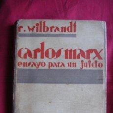 Libros antiguos: CARLOS MARX, ENSAYO PARA UN JUICIO.R. WILBRANDT. COL. PANORAMA. EDIT. CENIT. 1930. 1ª ED. POLÍTICA. Lote 27835883