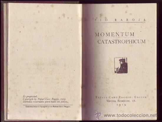 MOMENTUM CATASTROPHICUM. PÍO BAROJA. LA CIUDAD DE LA NIEBLA. (Libros antiguos (hasta 1936), raros y curiosos - Literatura - Ensayo)