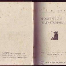 Libros antiguos: MOMENTUM CATASTROPHICUM. PÍO BAROJA. LA CIUDAD DE LA NIEBLA. . Lote 27998077