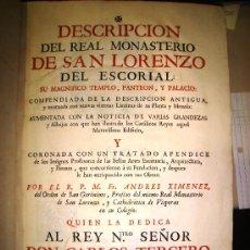 Libros antiguos: 1764,DESCRIPCIÓN DE REAL MONASTERIO DE EL ESCORIAL,MADRID,EXCEPCIONAL!!!!,UNA JOYA,B ESTADO. Lote 28131380