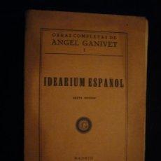 Libros antiguos: ANGEL GANIVET: - IDEARIUM ESPAÑOL - (MADRID, 1932). Lote 28370716