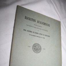 Libros antiguos: BONITO LIBRO ' ESCRITOS ACADÉMICOS' POR LOS MIEMBROS NUMERARIOS DE LA MISMA, AÑO 1930. Lote 28530009