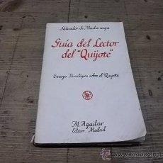 Livres anciens: 1326.-SALVADOR DE MADARIAGA-GUIA DEL LECTOR DEL QUIJOTE. Lote 28793100