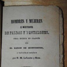 Libros antiguos: 1865.- CURIOSO ESTUDIO SOBRE HOMBRES Y MUJERES. ARTE DE LIGAR. ESCRITO POR EL BARON DE MONTUMVIRI. Lote 29345146