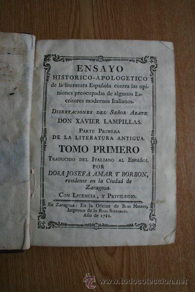 ENSAYO HISTÓRICO-APOLOGÉTICO DE LA LITERATURA ESPAÑOLA CONTRA LAS OPINIONES PREOCUPADAS DE... (Libros antiguos (hasta 1936), raros y curiosos - Literatura - Ensayo)