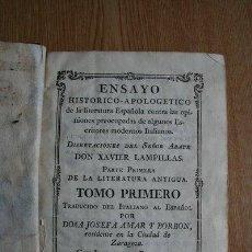 Libros antiguos: ENSAYO HISTÓRICO-APOLOGÉTICO DE LA LITERATURA ESPAÑOLA CONTRA LAS OPINIONES PREOCUPADAS DE.... Lote 29415982