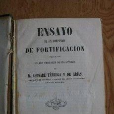 Libros antiguos: ENSAYO DE UN COMPENDIO DE FORTIFICACIÓN PARA EL USO DE LOS OFICIALES DE INFANTERÍA. TÁRREGA Y DE ARI. Lote 29422577