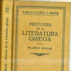 Libros antiguos: WILHEM NESTLE : HISTORIA DE LA LITERATURA GRIEGA (LABOR, 1930). Lote 29440069
