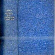 Libros antiguos: BOSSERT : HISTOIRE DE LA LITTÉRATURE ALLEMANDE (HACHETTE, 1913). Lote 29440110