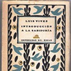 Libros antiguos: LUIS VIVES -INTRODUCCION A LA SABIDURIA-1930. Lote 29880184