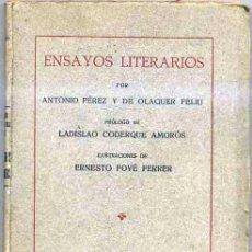 Libros antiguos: PÉREZ DE OLAGUER : ENSAYOS LITERARIOS (CASULLERAS, 1925). Lote 31254848