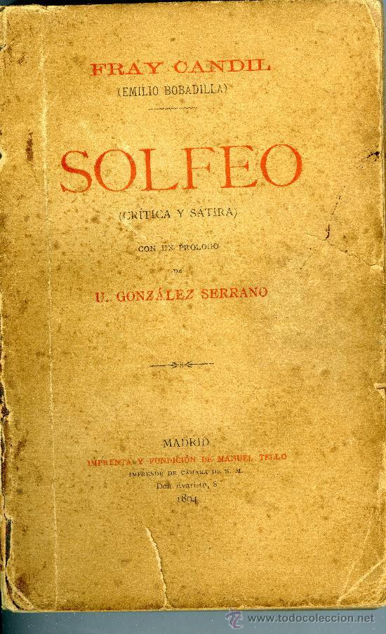 FRAY CANDIL, SOLFEO (CRÍTICA Y SÁTIRA), MADRID, IMPRENTA Y FUNDICIÓN DE MANUEL TELLO, 1894. (Libros antiguos (hasta 1936), raros y curiosos - Literatura - Ensayo)