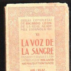Libros antiguos: LA VOZ DE SANGRE POR RICARDO LEON - 2º EDICION. GIL-BLAS, MADRID. Lote 31344065