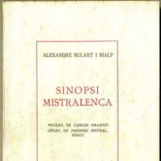 Libros antiguos: BULART I RIALP : SINOPSI MISTRALENCA (FLUID, TERRASSA, 1932). Lote 31388684