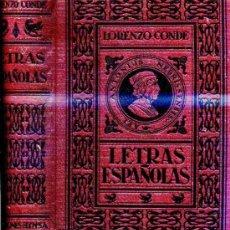 Libros antiguos: LORENZO CONDE : LETRAS ESPAÑOLAS (HYMSA, 1936). Lote 31640309